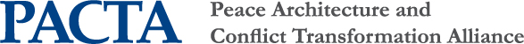 PACTA Peace Architecture and Conflict Transformation Alliance